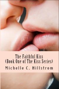 The Faithful Kiss