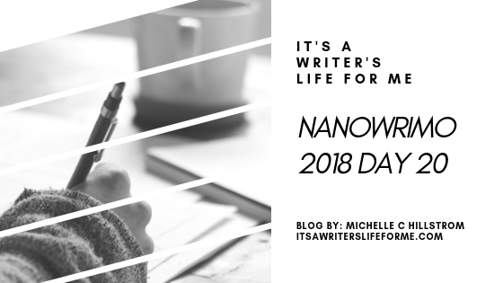 BLOG POST BY MICHELLE C HILLSTROM NANOWRIMO UPDATE