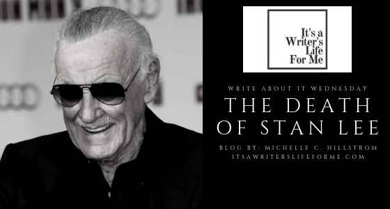 stan lee dead marvel it's a writer's life for me
