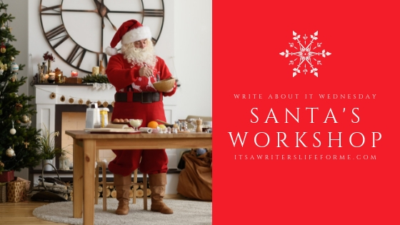 write about it wednesday santa's workshop writing prompts