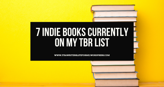 7 indie books currently on my tbr list feature image selfless indie saturday